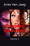 Cosplay Beauties: Volume 1