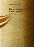 The mystery of Varois Fortress