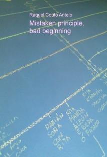 Mistaken principle, bad beginning