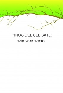 HIJOS DEL CELIBATO