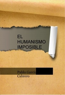 EL HUMANISMO IMPOSIBLE