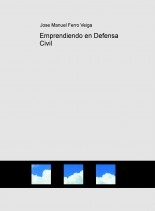 Libro Emprendiendo en Defensa Civil, autor Jose Manuel Ferro Veiga
