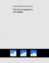 The love of parents is not reliable