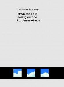 Introducción a la Investigación de Accidentes Aéreos