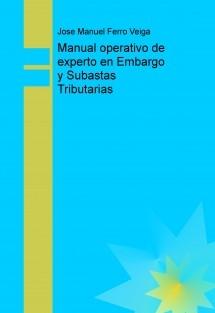 Manual operativo de experto en Embargo y Subastas Tributarias