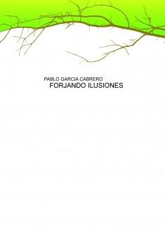 FORJANDO ILUSIONES