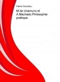 M.de Unamuno et A.Machado.Philosophie poétique.
