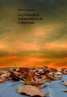 La philosophie métapoétique de A.Machado