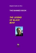Libro THE LEGEND OF BLACK BEAR, autor EZEQUIEL CAMILO DA SILVA zequi