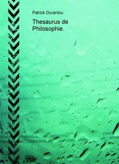 Thesaurus de Philosophie.