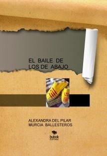 EL  BAILE  DE LOS DE  ABAJO