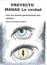 Libro PROYECTO MANAS, La verdad. Para las futuras generaciones que vendran., autor Castagnola