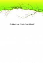 Libro Children and Pupils Poetry Book, autor Kennyabcd