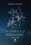 OS SIGNOS E O POSITIVISMO - Previsões 2016