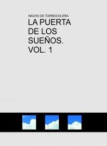 LA PUERTA DE LOS SUEÑOS. VOL. 1