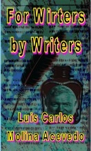 Libro For Writers by Writers, autor Luis Carlos Molina Acevedo