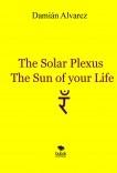 The Solar Plexus, the Sun of your Life