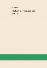 Libro Return 2 / Resurgence part 2, autor PeterTRaven