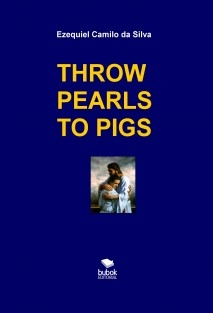 THROW PEARLS TO PIGS