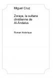 Zoraya, la sultane chrétienne de Al-Ándalus