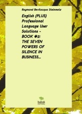 Libro English (PLUS) Professional Language User Solutions - BOOK #2 - THE SEVEN POWERS OF SILENCE IN BUSINESS, autor EnglishWithRaymond