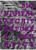 PDF VERSION - Biodigital Architecture & Genetics: Writings / Escritos