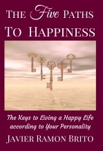 Libro THE FIVE PATHS TO HAPPINESS, autor Javier Ramón Brito