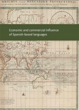 Libro The economic and commercial influence of Spanish-based languages, autor mineco
