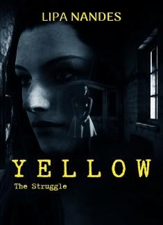 Yellow - The Struggle