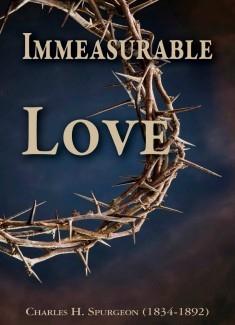 IMMEASURABLE LOVE