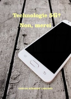 TECHNOLOGIE 5G? NON, MERCI