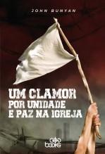 Libro Um clamor por unidade e paz na Igreja, autor GodBooks