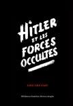 Hitler et les Forces Occultes