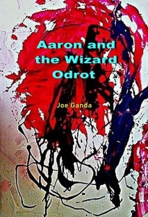 AARON AND THE WIZARD ODROT