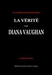 La Vérité Sur Diana Vaughan