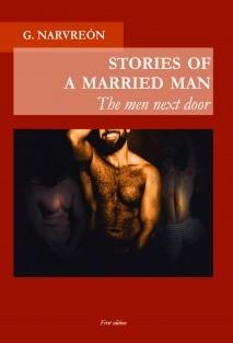 Stories of a married man - The men next door