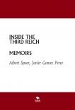 INSIDE THE THIRD REICH - MEMOIRS