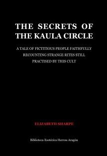 The Secrets of the Kaula Circle
