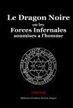 Le Dragon Noire ou les forces infernales