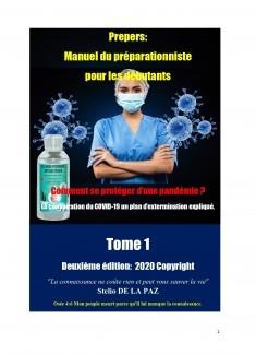 Preppers : Manuel du préparacioniste pour les débutants Tome 1 Comment se protéger d'une pandémie ?
