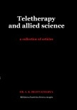 Teletherapy and allied science. A collection of articles